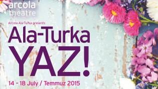 'Arcola Ala-Turka YAZ!' Festivalini Kaçırmayın