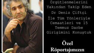 Tüm Yönleriyle Türkiye'deki Cemaat Örgütlenmesi ve Darbe Girişimi
