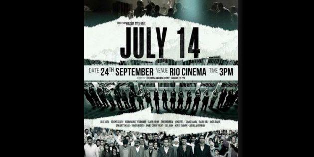 '14 Temmuz' filmi 24 Eylül'de Londra'da